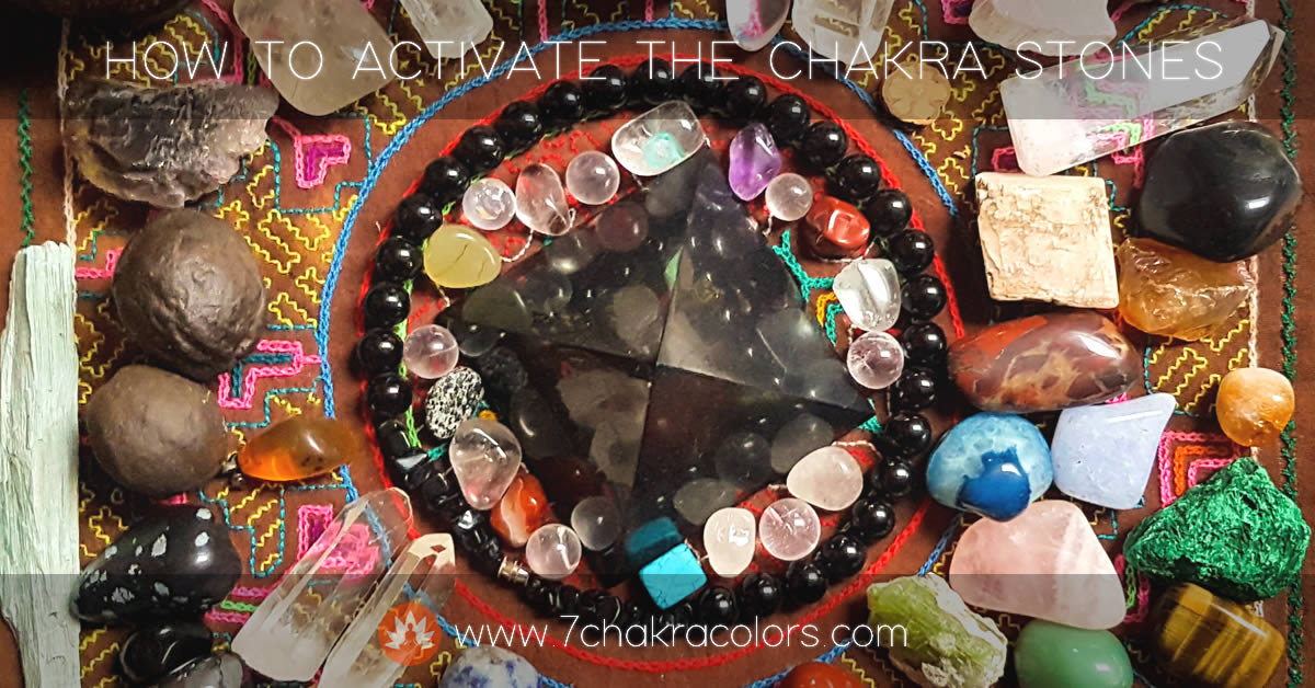 Activating the Chakra Stones