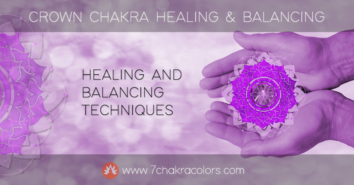 Crown Chakra Healing and Balancing