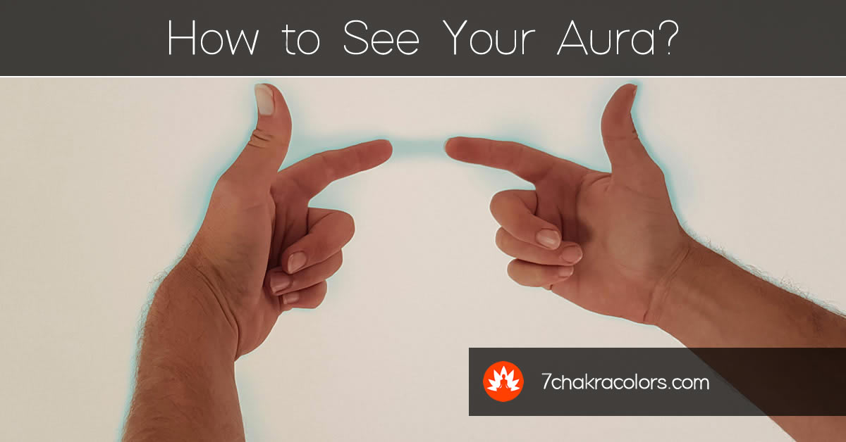 How to See Aura - Hands with Etheric Glow