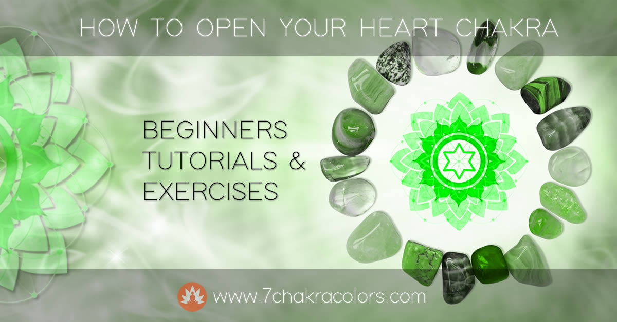 How to Open Heart Chakra