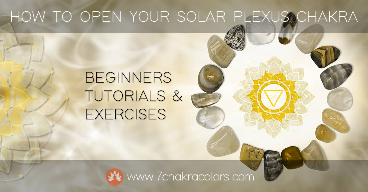 How to Open Your Solar Plexus Chakra