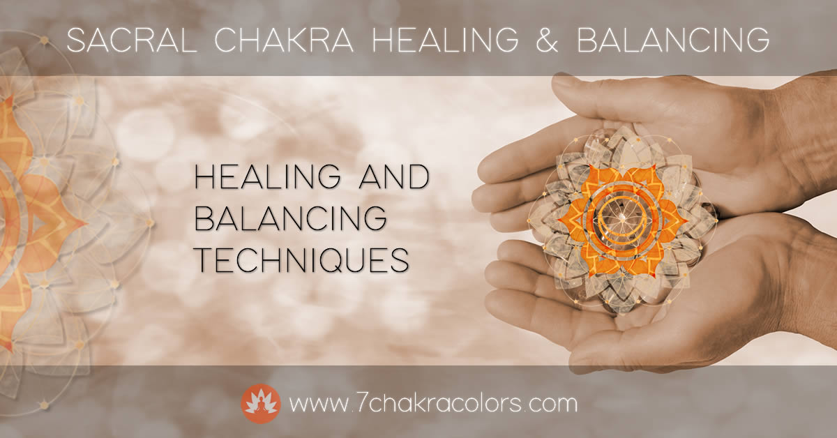 Sacral Chakra - Healing and Balancing Header Image