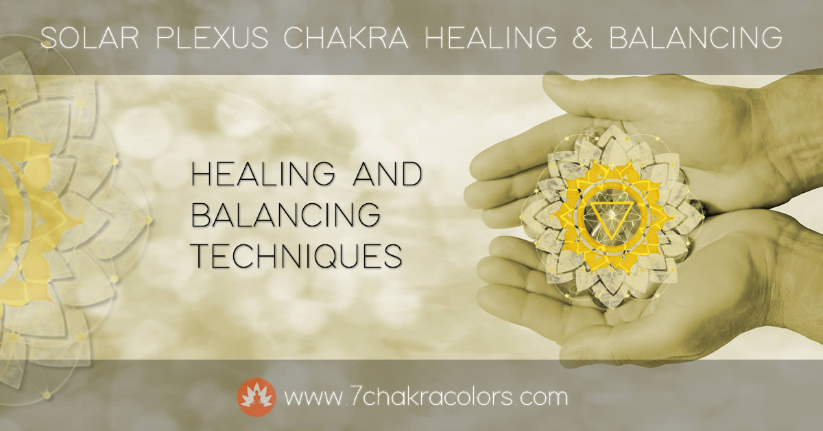 Solar Plexus Chakra Healing and Balancing