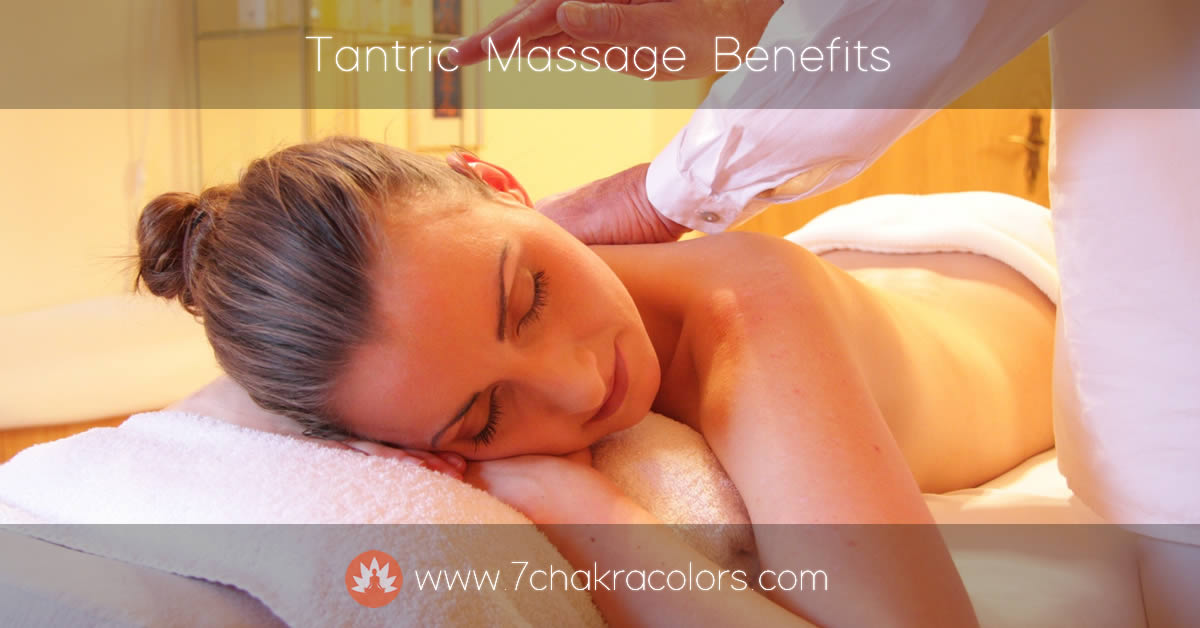 Benefits of Tantric Massage - Featured Image